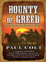 Bounty of Greed: The Lincoln County War