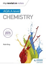 My Revision Notes: AQA A Level Chemistry