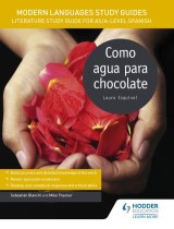 Modern Languages Study Guides: Como agua para chocolate
