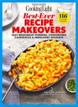 COOKING LIGHT Best-Ever Recipe Makeovers