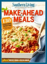 SOUTHERN LIVING Make-Ahead Meals