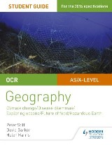 OCR A Level Geography Student Guide 3: Geographical Debates: Climate; Disease; Oceans; Food; Hazards