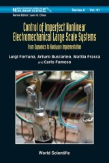 Control of Imperfect Nonlinear Electromechanical Large Scale Systems