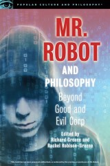 Mr. Robot and Philosophy