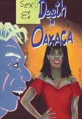 Death in Oaxaca #3