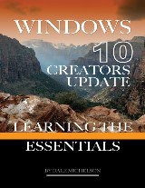 Windows 10 Creators Update: Learning the Essentials