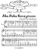 Aba Daba Honeymoon - Beginner Piano Sheet Music Tadpole Edition