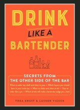 Drink Like a Bartender