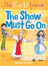 The Fix-It Friends: The Show Must Go On