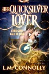 Her Quicksilver Lover