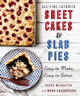 All-Time Favorite Sheet Cakes & Slab Pies