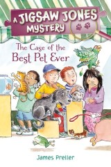 Jigsaw Jones: The Case of the Best Pet Ever