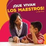 ¡Que vivan los maestros! (Hooray for Teachers!)