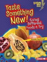 Taste Something New!