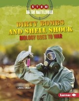 Dirty Bombs and Shell Shock