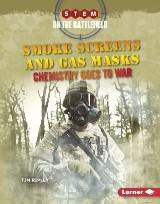 Smoke Screens and Gas Masks