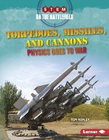 Torpedoes, Missiles, and Cannons
