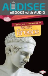 Tools and Treasures of Ancient Greece