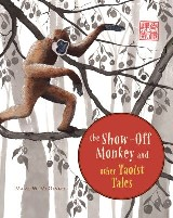 The Show-Off Monkey and Other Taoist Tales