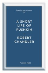 A Short Life of Pushkin