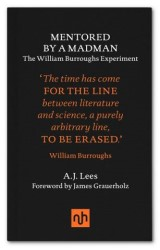 Mentored by a Madman: The William Burroughs Experiment