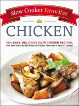 Slow Cooker Favorites Chicken