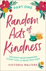 Random Acts of Kindness Part 1
