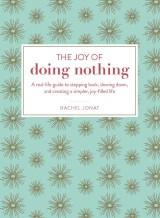 The Joy of Doing Nothing