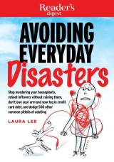 Avoiding Everyday Disasters