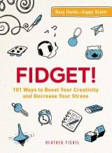 Fidget!