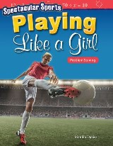 Spectacular Sports: Playing Like a Girl: Problem Solving