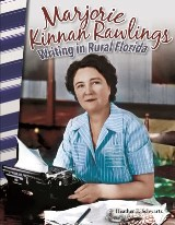 Marjorie Kinnan Rawlings: Writing in Rural Florida