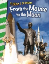 Florida's Economy: From the Mouse to the Moon