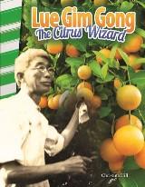 Lue Gim Gong: The Citrus Wizard