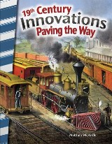 19th Century Innovations: Paving the Way