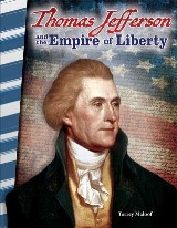 Thomas Jefferson and the Empire of Liberty