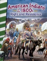 American Indians in the 1800s: Right and Resistance