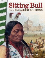 Sitting Bull: Eagles Cannot Be Crows