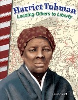 Harriet Tubman: Leading Others to Liberty