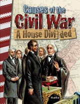 Causes of the Civil War: A House Divided