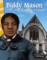 Biddy Mason: Becoming a Leader
