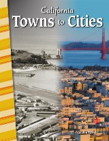 California: Towns to Cities