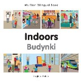 My First Bilingual Book–Indoors (English–Polish)