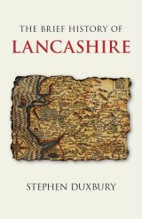 Brief History of Lancashire