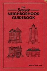 Detroit Neighborhood Guidebook