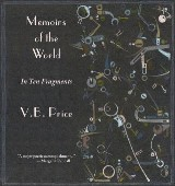 Memoirs of the World, in Ten Fragments