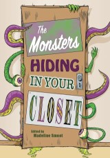 Monsters Hiding in Your Closet