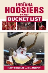 Indiana Hoosiers Fans' Bucket List