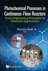 Photochemical Processes In Continuous-flow Reactors: From Engineering Principles To Chemical Applications