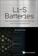 Li-s Batteries: The Challenges, Chemistry, Materials, And Future Perspectives